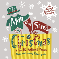 The Man Who Saved Christmas Studio Cast Recording CD
